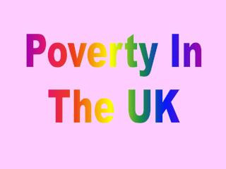 Poverty In The UK