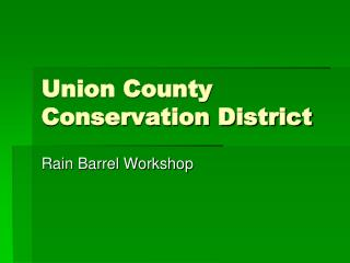Union County  Conservation District