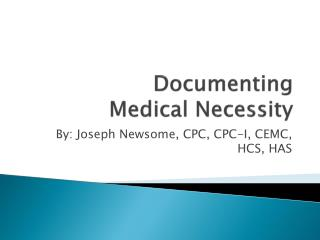 Documenting  Medical Necessity