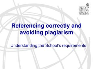 Referencing correctly and avoiding plagiarism
