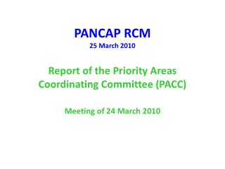 Priority Areas Coordinating Committee (PACC)