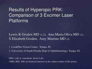 Results of Hyperopic PRK: Comparison of 3 Excimer Laser Platforms