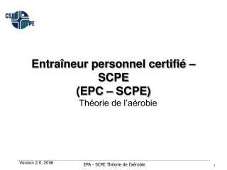 Entraîneur personnel certifié – SCPE (EPC – SCPE)