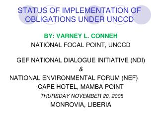 STATUS OF IMPLEMENTATION OF OBLIGATIONS UNDER UNCCD