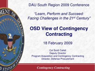 OSD View of Contingency Contracting