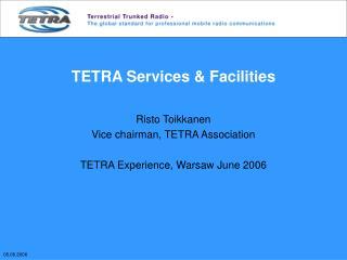 TETRA Services & Facilities