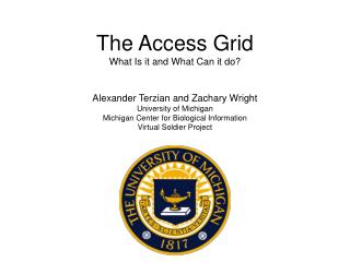 The Access Grid What Is it and What Can it do?