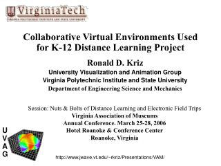 Collaborative Virtual Environments Used for K-12 Distance Learning Project