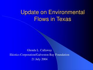Update on Environmental Flows in Texas
