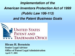 Hiram H. Bernstein Senior Legal Advisor  Office of Patent Legal Administration April 17, 2001