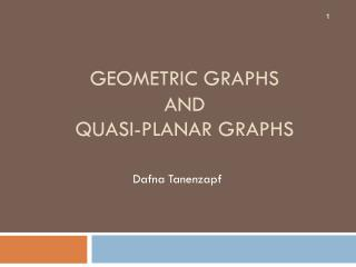 Geometric Graphs and Quasi-Planar Graphs