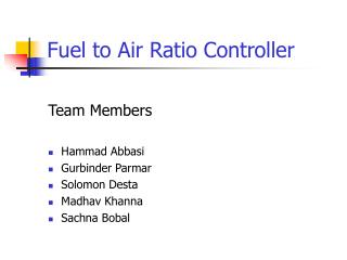 Fuel to Air Ratio Controller