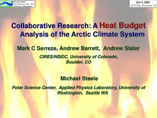 Collaborative Research: A  Heat Budget  Analysis of the Arctic Climate System