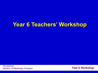 Year 6 Teachers' Workshop