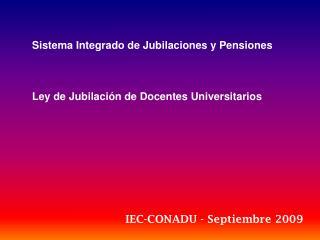 Sistema Integrado de Jubilaciones y Pensiones Ley de Jubilación de Docentes Universitarios