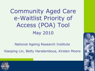 Community Aged Care  e-Waitlist Priority of Access (POA) Tool May 2010