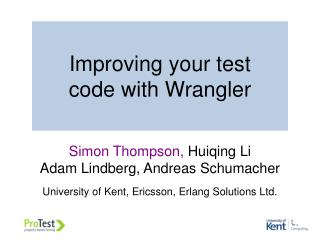 Improving your test    code with Wrangler