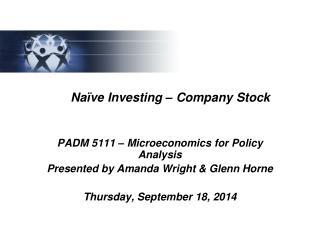 Naïve Investing – Company Stock