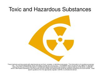 Toxic and Hazardous Substances