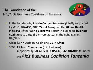 The Foundation of the HIV/AIDS Business Coalition of Tanzania: