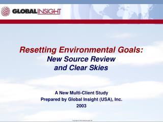 Resetting Environmental Goals:  New Source Review and Clear Skies