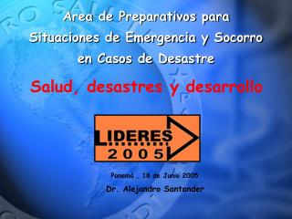 Area de Preparativos para Situaciones de Emergencia y Socorro en Casos de Desastre