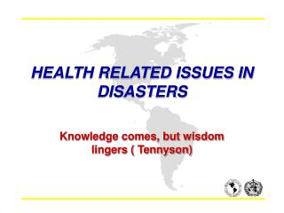 HEALTH RELATED ISSUES IN DISASTERS