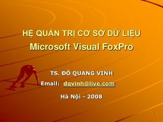 HỆ QUẢN TRỊ CƠ SỞ DỮ LIỆU  Microsoft Visual FoxPro