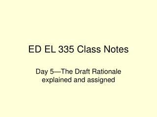 ED EL 335 Class Notes