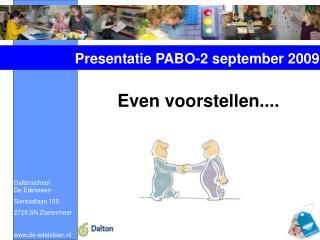 Daltonschool            De Edelsteen Sieraadlaan 100 2729 SN Zoetermeer de-edelsteen.nl