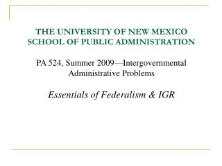 THE UNIVERSITY OF NEW MEXICO SCHOOL OF PUBLIC ADMINISTRATION