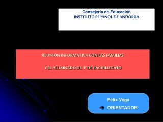 REUNIÓN INFORMATIVA CON LAS FAMILIAS    Y EL ALUMNADO DE 1º DE BACHILLERATO