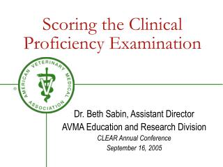 Scoring the Clinical Proficiency Examination