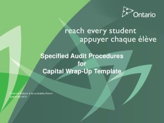 Specified Audit Procedures for Capital Wrap-Up Template