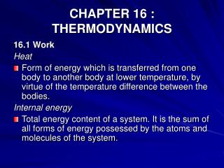 CHAPTER 16 : THERMODYNAMICS