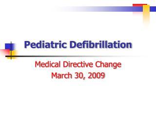 Pediatric Defibrillation