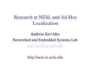 Research at NESL and Ad-Hoc Localization