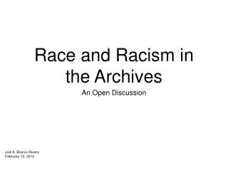 Race and Racism in the Archives