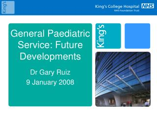 General Paediatric Service: Future Developments