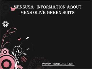 Mensusa- Information about Mens Olive Green Suits