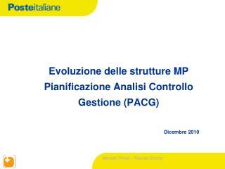 Evoluzione delle strutture MP  Pianificazione Analisi Controllo Gestione (PACG)