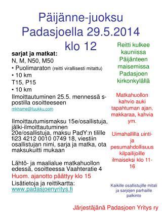 Päijänne-juoksu Padasjoella 29.5.2014 klo 12