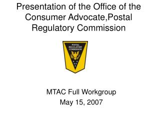 Presentation of the Office of the Consumer Advocate,Postal Regulatory Commission