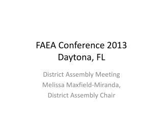 FAEA Conference 2013 Daytona, FL