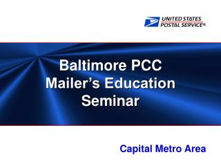 Baltimore PCC Mailer's Education Seminar