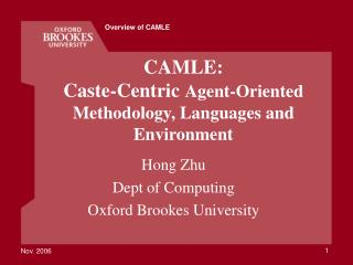 CAMLE:  Caste-Centric  Agent-Oriented Methodology, Languages and Environment