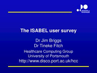 The ISABEL user survey