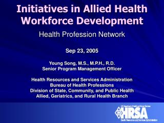 Initiatives in Allied Health  Workforce Development