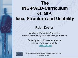 The  ING-PAED-Curriculum  of IGIP:  Idea, Structure and Usability
