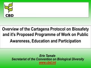 Erie Tamale  Secretariat of the Convention on Biological Diversity cbdt